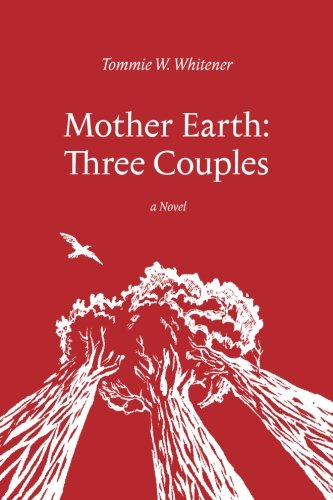 Mother Earth: Three Couples